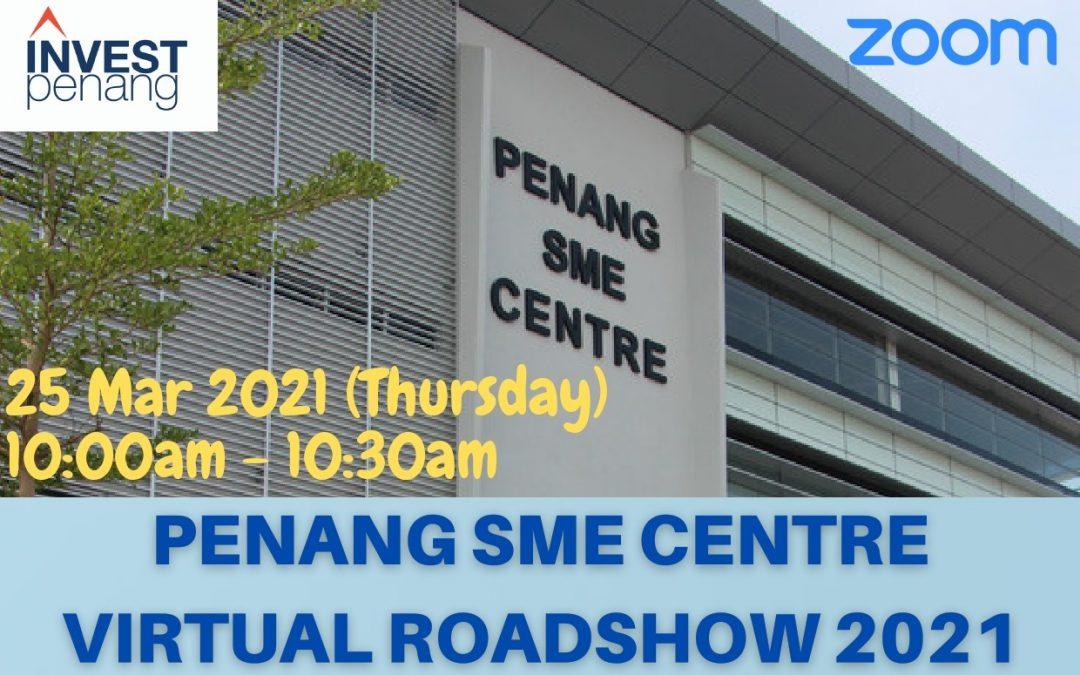 [Virtual Roadshow 2021] Penang SME Centre