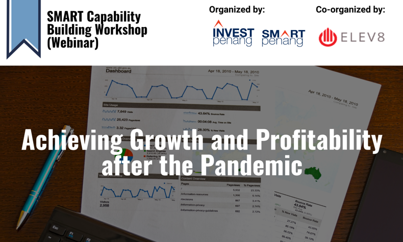 [Webinar] SMART Capability Building Workshop:  Achieving Growth and Profitability after the Pandemic